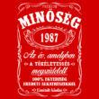 Minőség - Születésnap (Jack Daniel's) póló (piros)