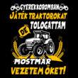 Traktort vezetek póló (B_Fekete)
