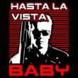 Hasta La Vista Baby póló (B_Fekete)