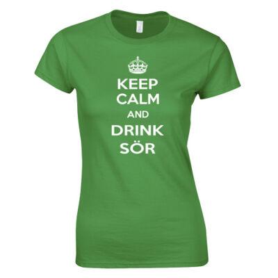 Keep Calms and Drink Sör női póló (Zöld)