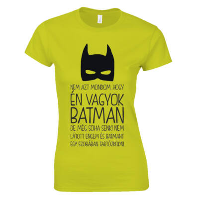 Én vagyok Batman női póló (Sárga)