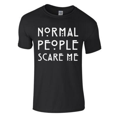 Normal people scare me póló (Fekete)