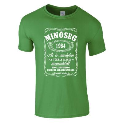 Minőség - Születésnap (Jack Daniel's) póló (zöld)