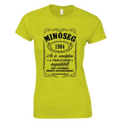Minőség - Születésnap (Jack Daniel's) női póló (citrom)
