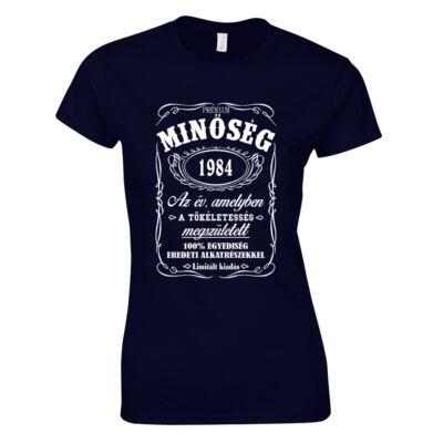 Minőség - Születésnap (Jack Daniel's) női póló (sötétkék)