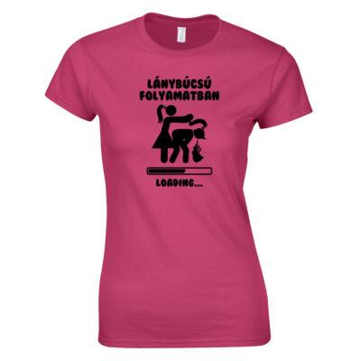 Leánybúcsú folyamatban - Hajfogós női póló (rózsaszín)