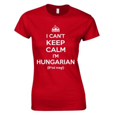 I can't keep calm női póló (piros)