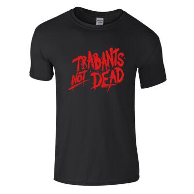 Trabants not Dead póló (fekete)
