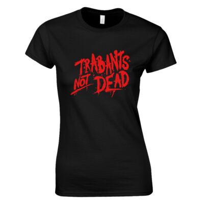 Trabants not Dead női póló (fekete)