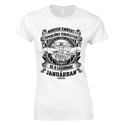 Minden embert egyenlőnek teremtettek női póló (Fehér)