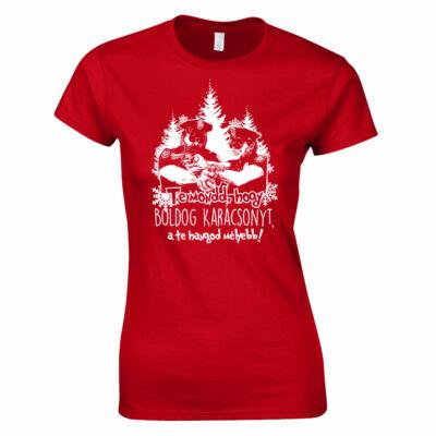 Te mondd, hogy boldog karácsonyt női póló (piros)