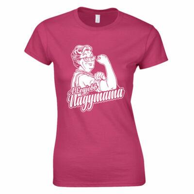 A legjobb nagymama női póló(Rózsaszín)