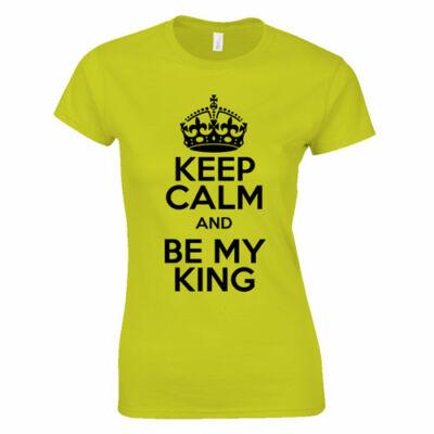 Be my king női póló (citrom)