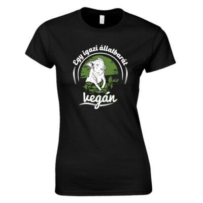 Egy igazi állatbarát vegán női póló (fekete)