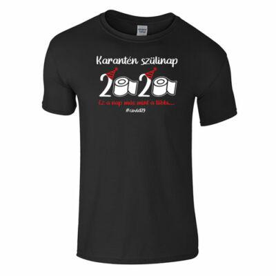 Karantén szülinap póló (fekete)