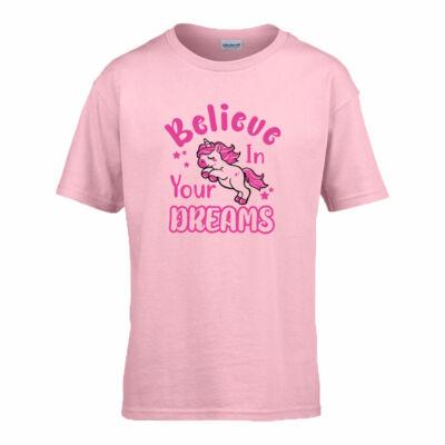 Believe in Your Dreams gyerek póló (Világos rózsaszín)
