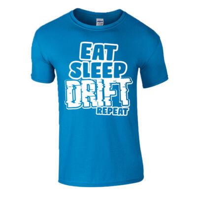 EAT SLEEP DRIFT REPEAT férfi póló (türkiz)