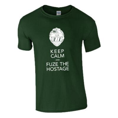 Keep calm and fuze the hostage R6 póló (Sötétzöld)