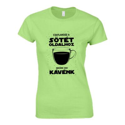 Nekünk van kávénk női póló (Menta)