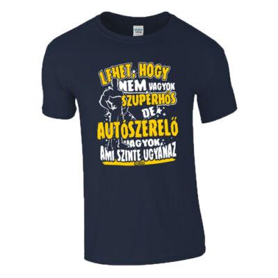 Nem vagyok szuperhős - Autószerelő póló (Sötétkék)