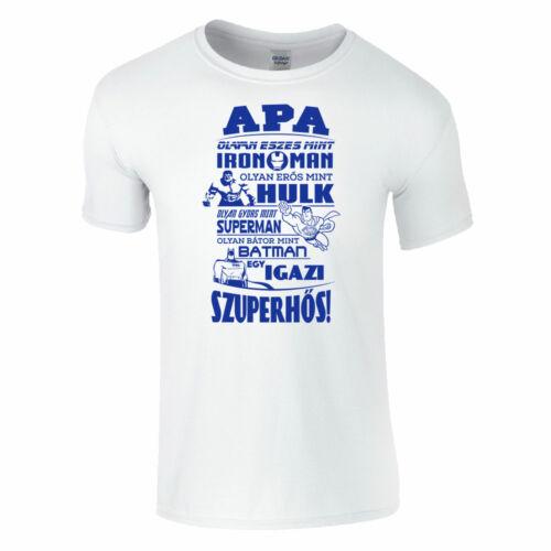 Apa egy szuperhős póló (fehér)