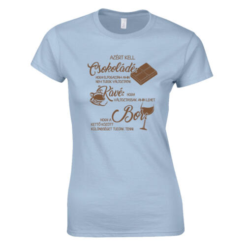 Csokoládé női póló (világoskék)