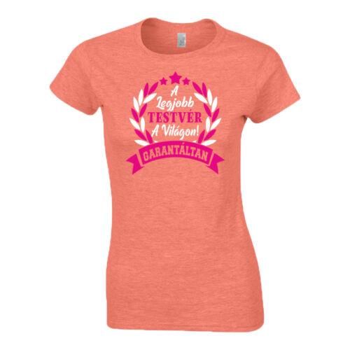 A Legjobb testvér a világon női póló (Narancs-pink)