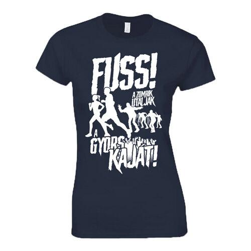 """""""FUSS - A zombik utálják a gyors kaját"""" póló (sötétkék)"""