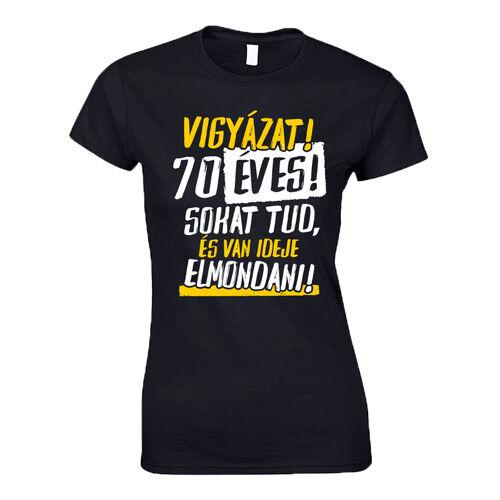 Vigyázat! x éves női póló(fekete)