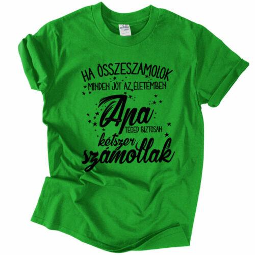Minden jó az életemben póló (Zöld)
