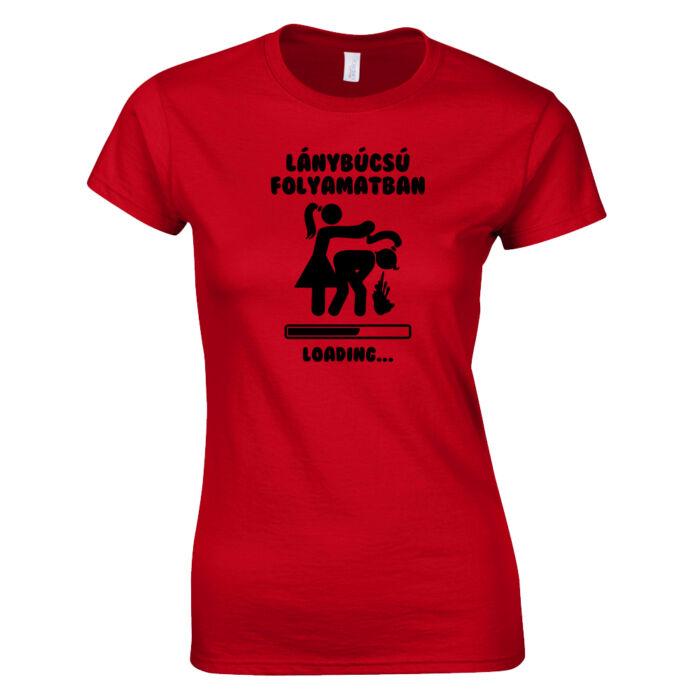 d4daa01b77 Leánybúcsú folyamatban - Hajfogós női póló (piros)